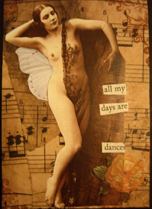 All My Days Are Dances